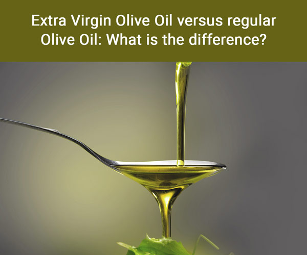 Sparta Gourmet Q&As - Extra Olive Oil vs Regular Olive Oil